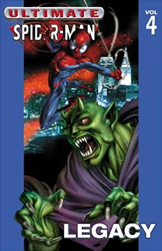 Ultimate Spider-Man, Vol. 4: Legacy