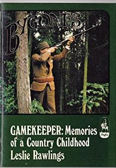 Gamekeeper: Memories of a Country Childhood (Bygones)
