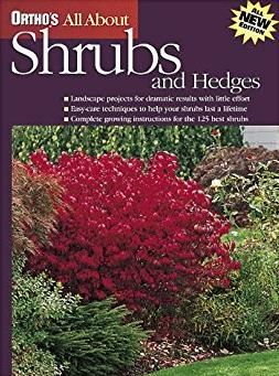 Ortho's All About Shrubs and Hedges (Ortho's All About Gardening)