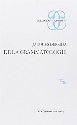 De La Grammatologie (French Edition)