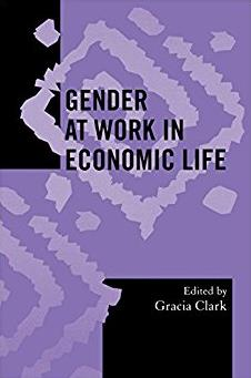 Gender at Work in Economic Life (Society for Economic Anthropology Monograp ...
