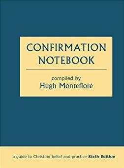 Confirmation Notebook: A Guide to Christian Belief and Practice (Sixth Edit ...