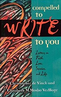 Compelled to Write to You: Letters on Faith, Love, Service, and Life