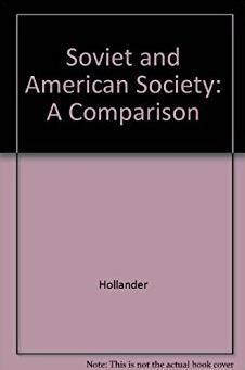 Soviet and American Society: A Comparison